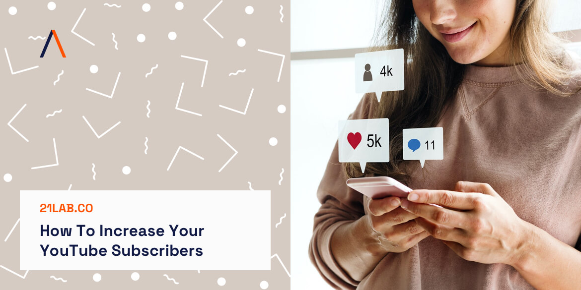 How To Increase Your YouTube Subscribers